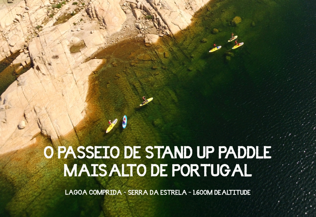 Passeio Stand Up Paddle mais altovPortugal Highest Stand Up Paddle Tour